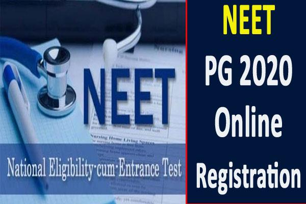 neet pg 2020 last chance of online registration process today check schedule