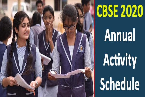 cbse 2020 annual activity schedule released check details soon