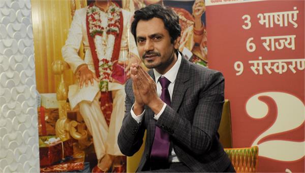 bollywood actor nawazuddin siddiqui motichoor chaknachoor exclusive interview