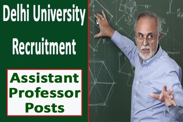 delhi university recruitment for 96 assistant professor posts apply soon