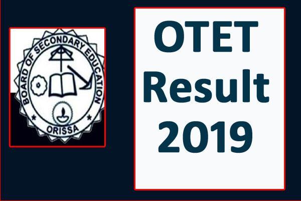otet result 2019 odisha tet result released check soon