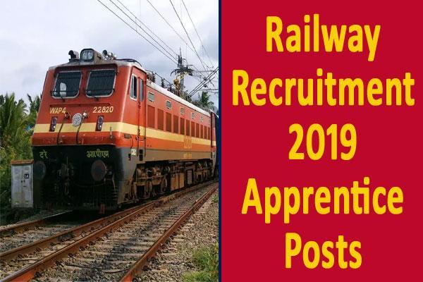 railway recruitment 2019 for 4 000 apprentice posts apply soon