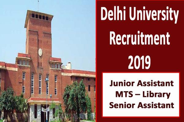 delhi university recruitment 2019 for junior assistant vacancy