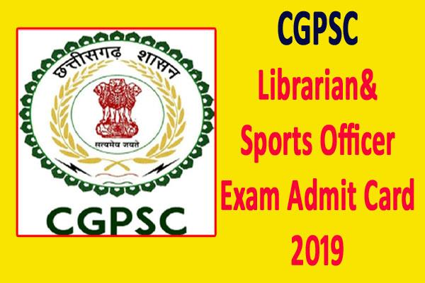cgpsc 2019 admit card released for online examination of sports officer