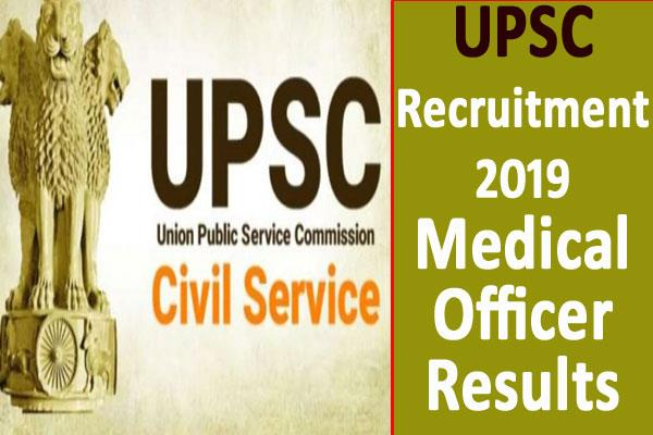upsc results of cbt exam released on medical officer posts