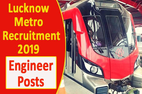lucknow metro recruitment 2019 for engineer posts