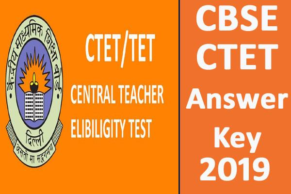 cbse ctet answer key ctet answer key will be released read the details