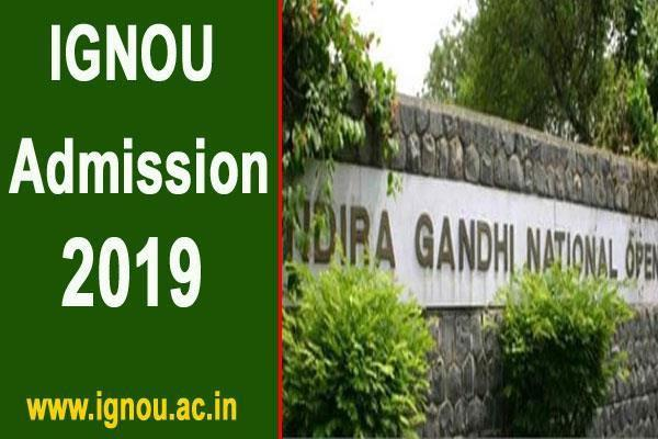 ignou admissions 2020 admission process starts for january 2020 session