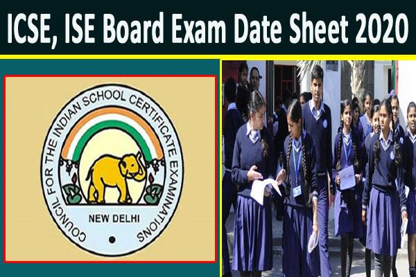 icse ise board exam date sheet 2020 to release