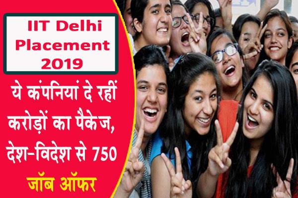 iit delhi placement 2019 job offers 750 in the first five days of placement