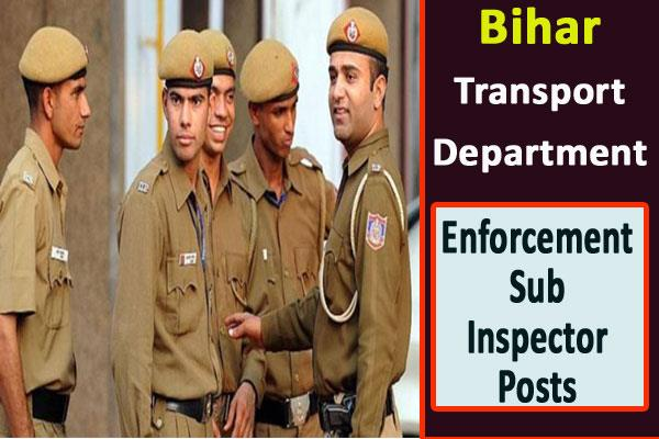 bihar transport department recruitment for enforcement sub inspector posts