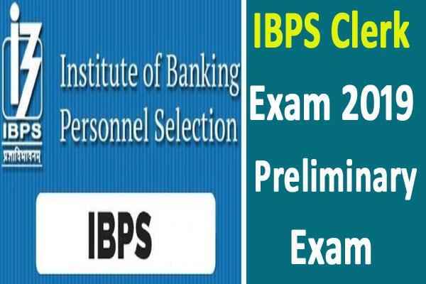 ibps clerk exam 2019 clerk recruitment exam starting today