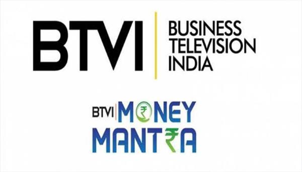 btvi money mantra now launch in delhi