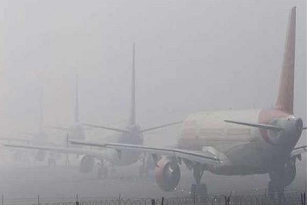 flight can not fly for two hours due to dense fog