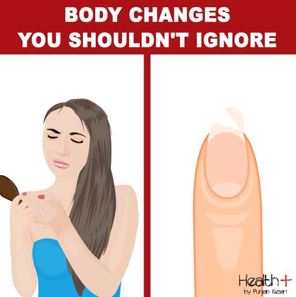 body changes you shouldn t ignore