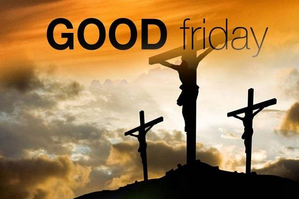 good friday and election