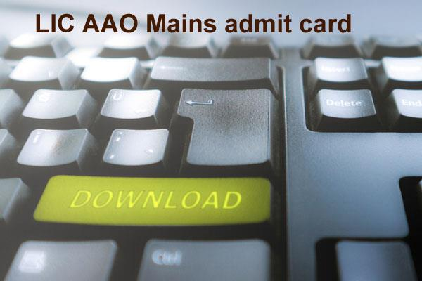 lic aao mains 2019 issued admit card issued