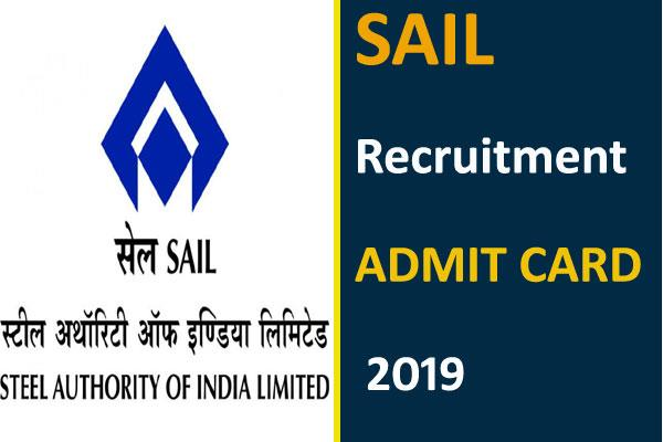 sail admit card 2019 admit card issued for the post of manager and technician
