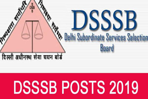 10371 posts of dsssb to be filled soon directorate of education