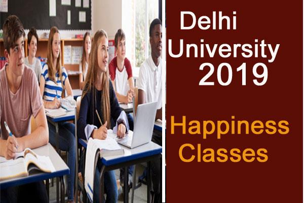 happiness classes to start soon in du topper gets chance to go abroad