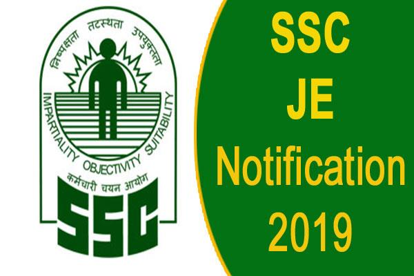 ssc je notification 2019 recruitment for junior engineer and other posts