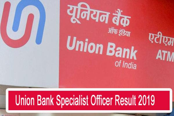 union bank specialist officer result 2019 declared
