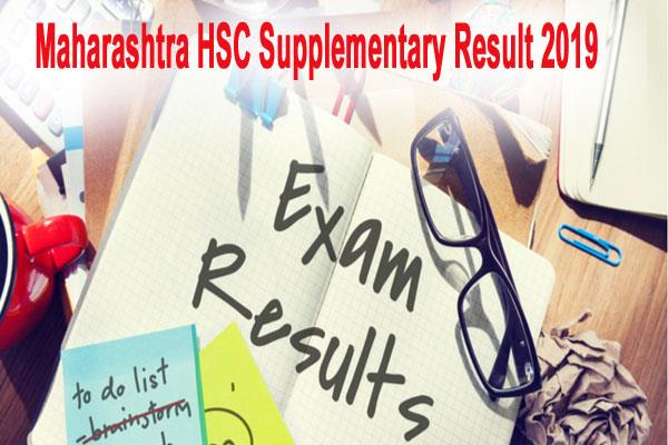 maharashtra hsc 12th supplementary result 2019 will be declared