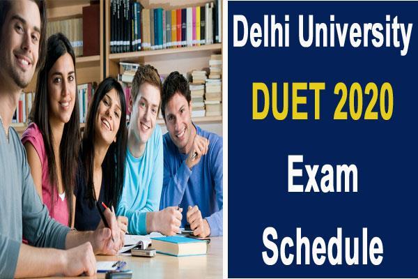 delhi university duet 2020 released duet exam 2020 schedule
