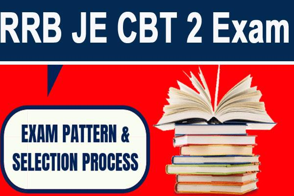tips to preparation for rrb je cbt 2 exam