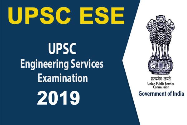upsc ese 2019 interview schedule for engineering services exam released