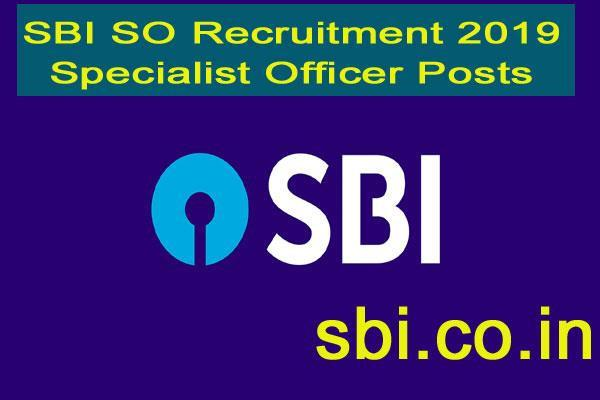 sbi so recruitment 2019 state bank of india recruitment for 477 posts
