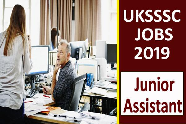 uksssc recruitment 2019 for 300 posts including junior assistant