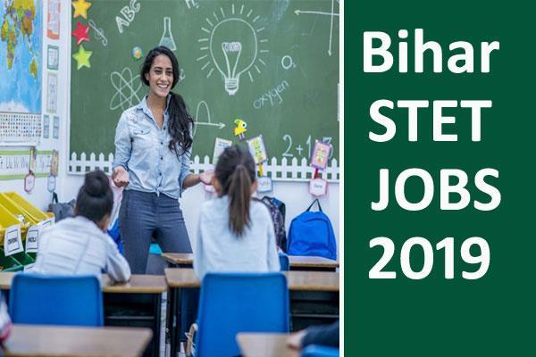 bihar stet recruitment 2019 last date for application extended apply soon