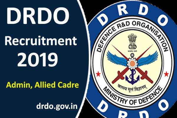 drdo recruitment 2019 for admin allied cadre