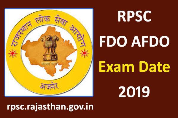 rpsc fdo afdo exam date 2019 announced