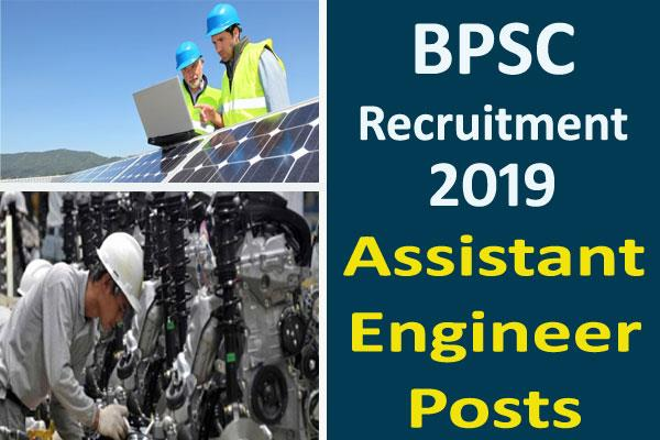 bpsc recruitment 2019 recruitment for 28 assistant engineer posts apply soon