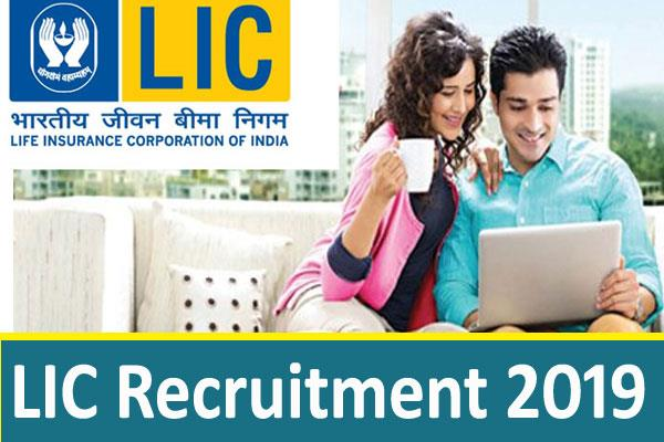 lic jobs 2019 recruitment for assistants and clerk psots