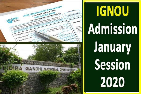 ignou extends admission deadline for january 2020 session again