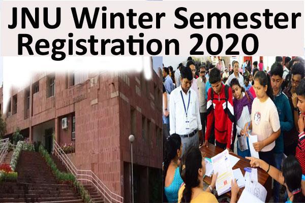 jnu extends semester registration deadline till january 17