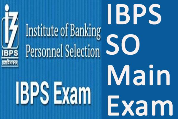 ibps so 2019 exam dates admit card