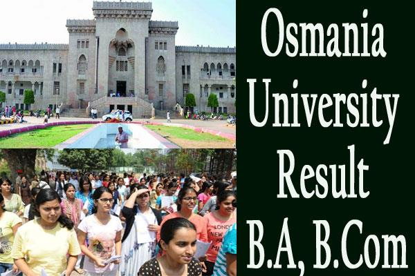 osmania university result for b a b com decleared