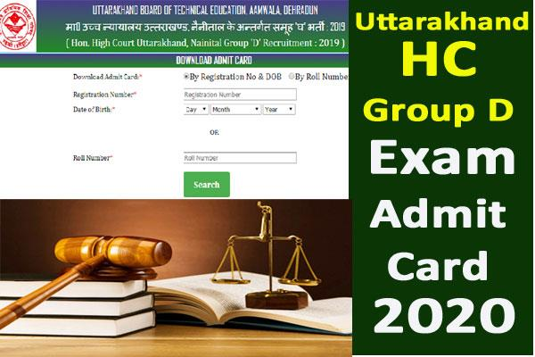 uttarakhand hc group d exam admit card released
