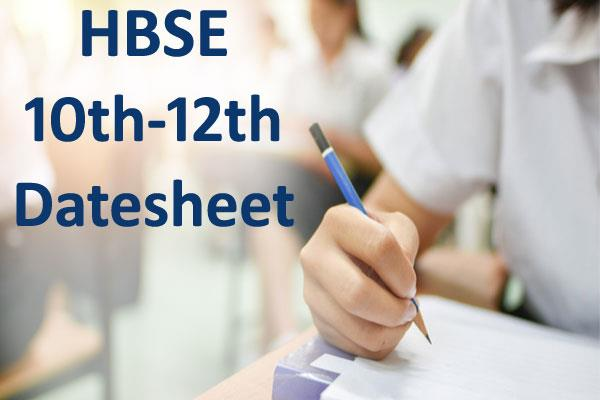 hbse 10th 12th class datesheet released check schedule