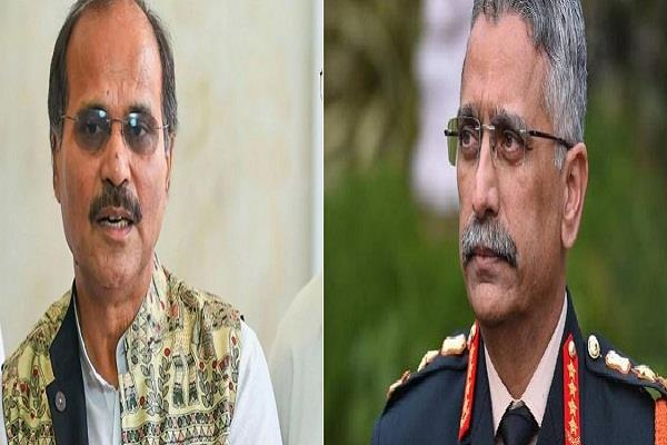 adhir ranjan chaudhary told the new army chief less talk do more work