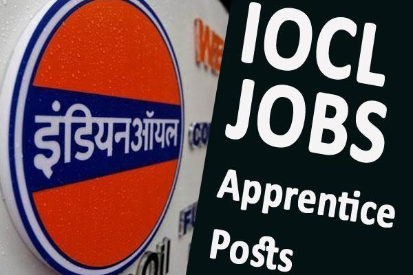 iocl recruitment for 500 apprentice posts apply soon