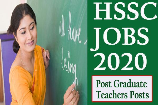 hssc recruitment 2020 for post graduate teachers apply soon