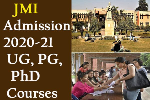 jmi admission 2020 21 for ug pg phd course starts today check details