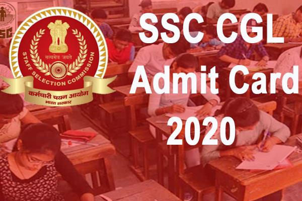 ssc cgl admit card 2020 released check detail