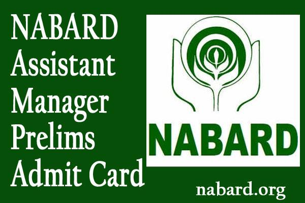 nabard assistant manager prelims admit card released direct link here