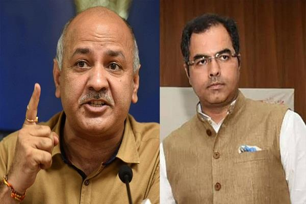 deputy cm manish sisodia sends legal notice to bjp mp